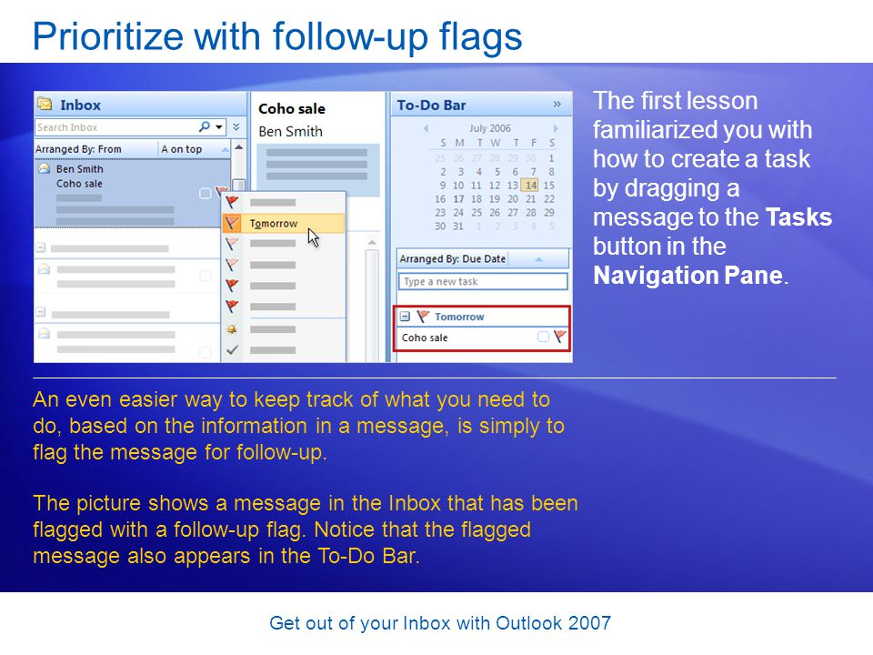 Prioritize with follow-up flags