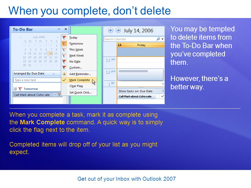 When you complete, don't delete