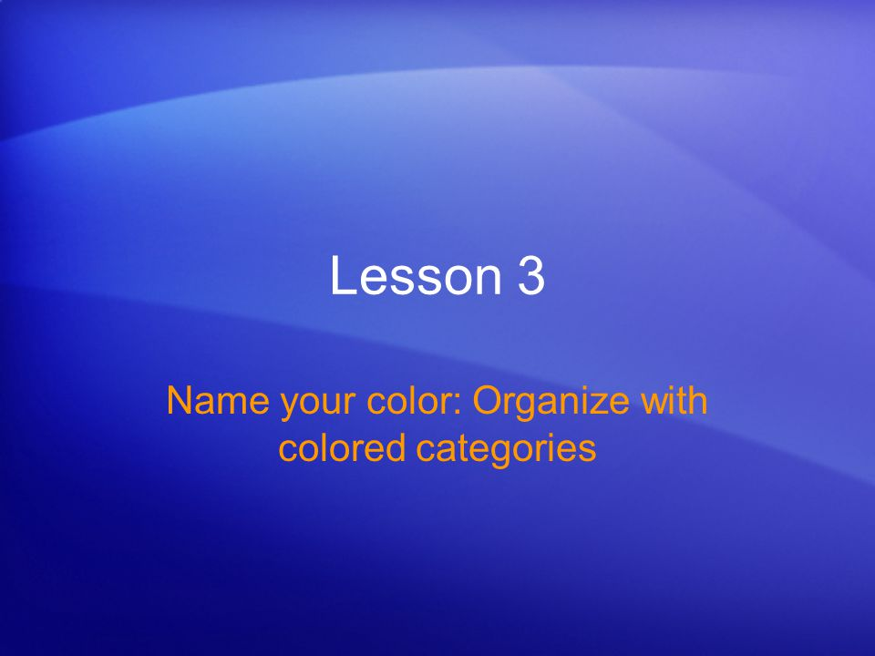 Name your color: Organize with colored categories