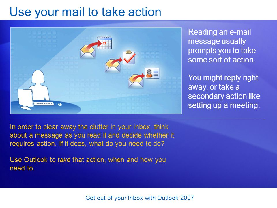 Use your mail to take action