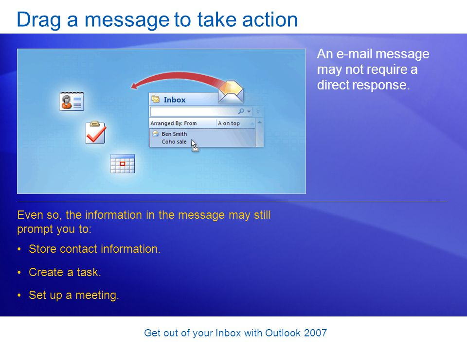 Drag a message to take action
