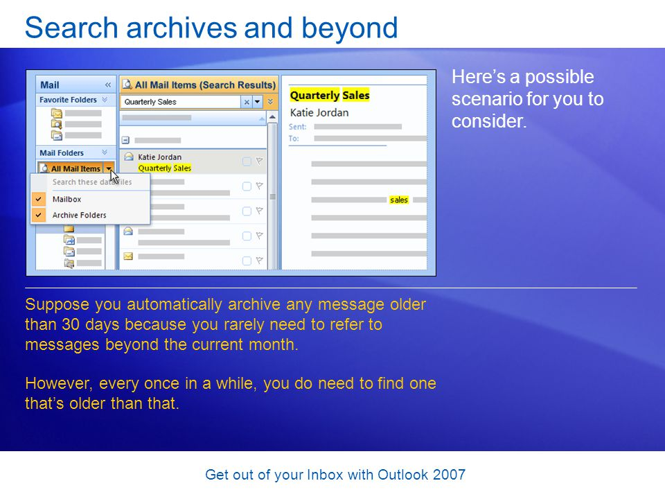 Search archives and beyond