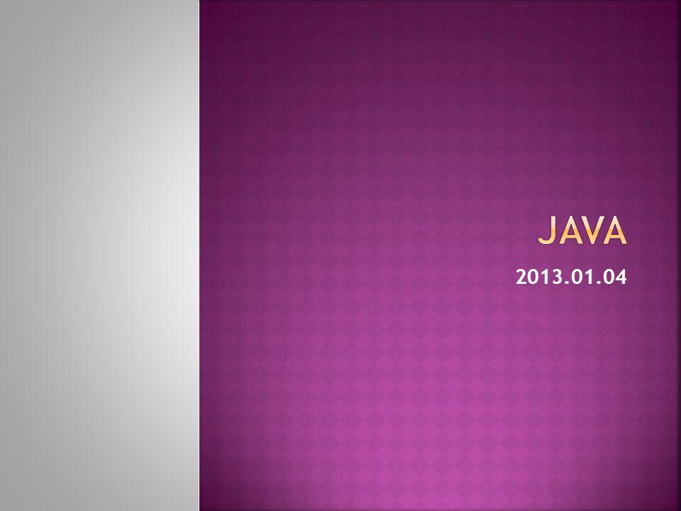 Java 2013.01.04