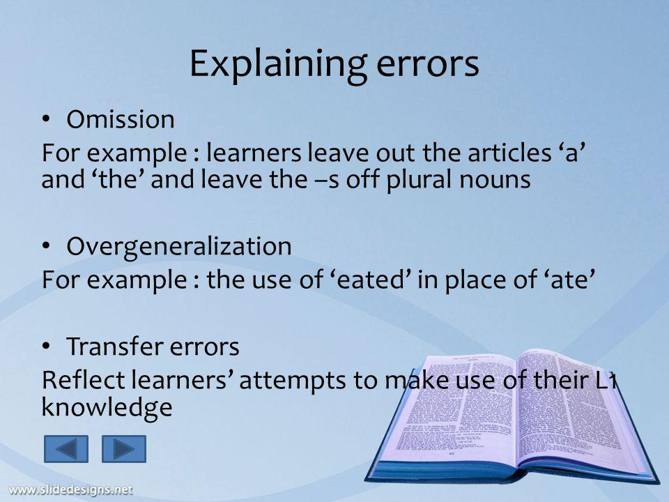 Explaining errors Omission
