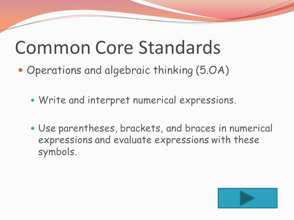 Common Core Standards Operations and algebraic thinking (5.OA)
