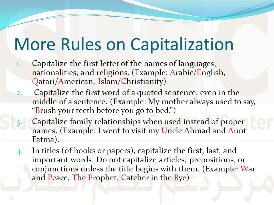 More Rules on Capitalization