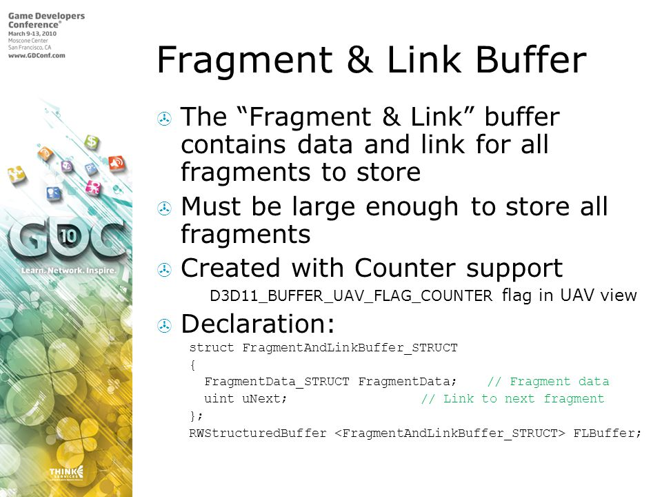 Fragment & Link Buffer The Fragment & Link buffer contains data and link for all fragments to store.
