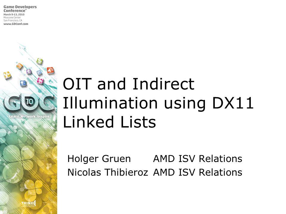 OIT and Indirect Illumination using DX11 Linked Lists