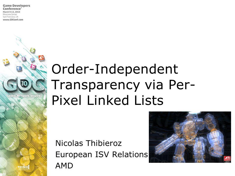 Order-Independent Transparency via Per-Pixel Linked Lists