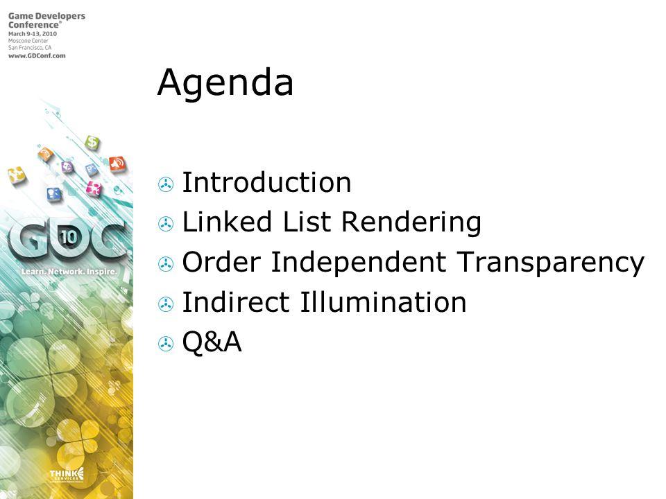 Agenda Introduction Linked List Rendering
