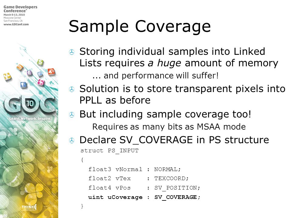Sample Coverage Storing individual samples into Linked Lists requires a huge amount of memory. ... and performance will suffer!