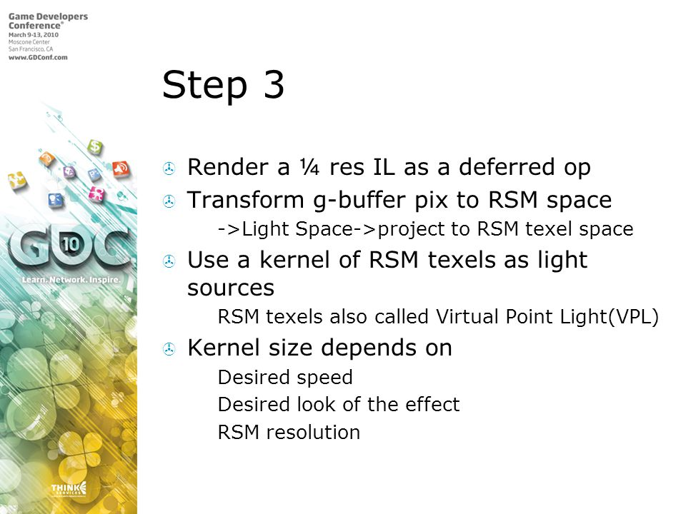 Step 3 Render a ¼ res IL as a deferred op