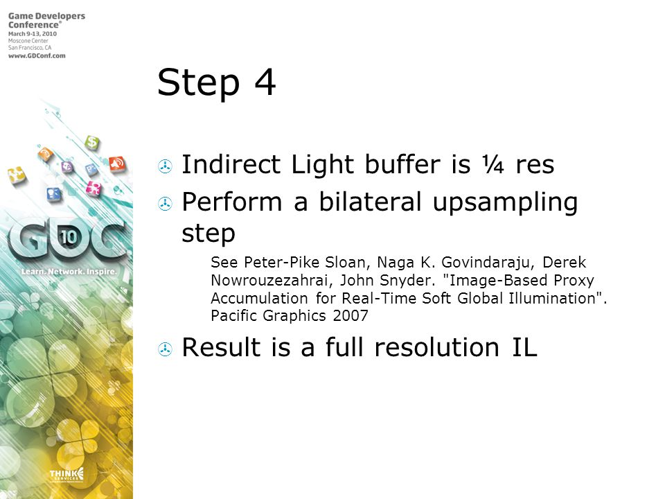 Step 4 Indirect Light buffer is ¼ res
