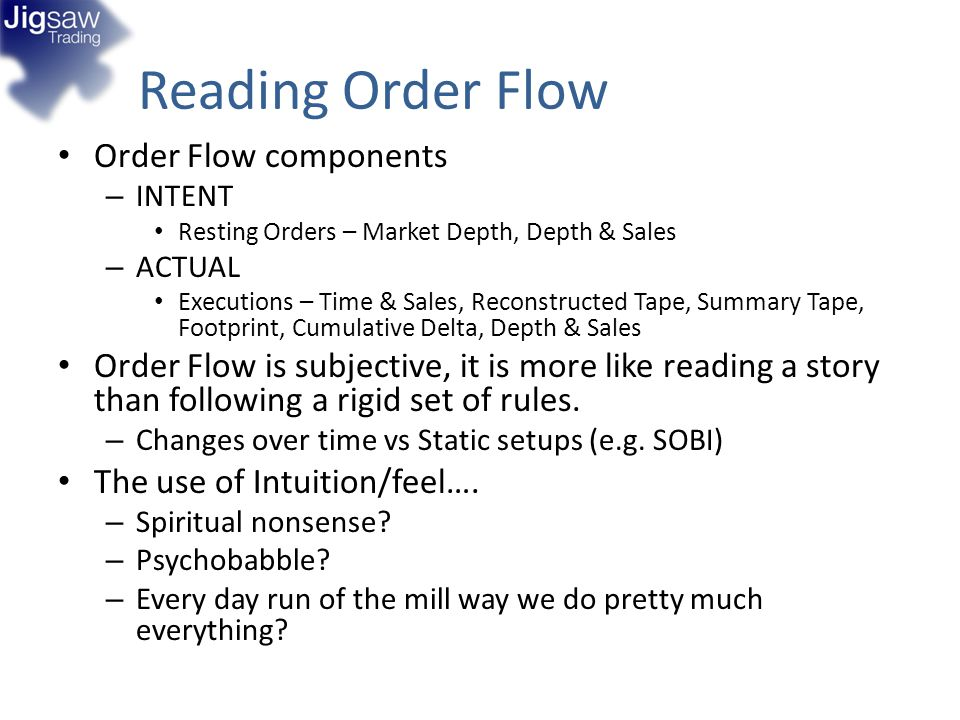 Reading Order Flow Order Flow components