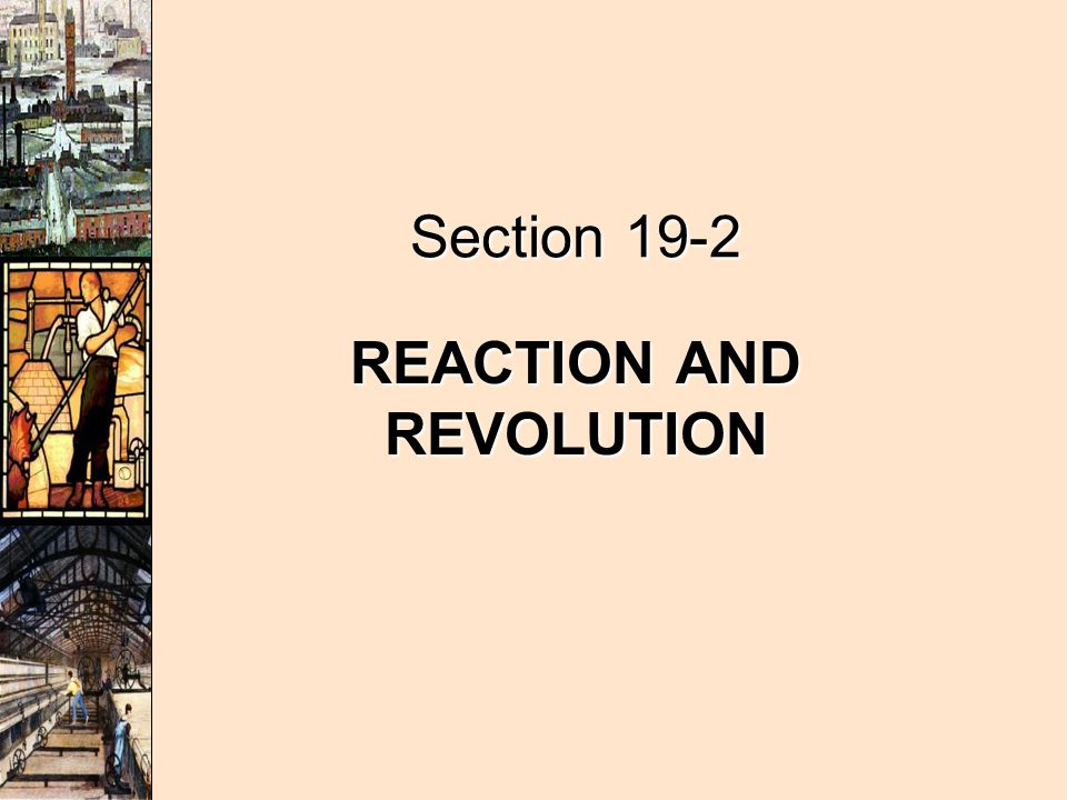 REACTION AND REVOLUTION