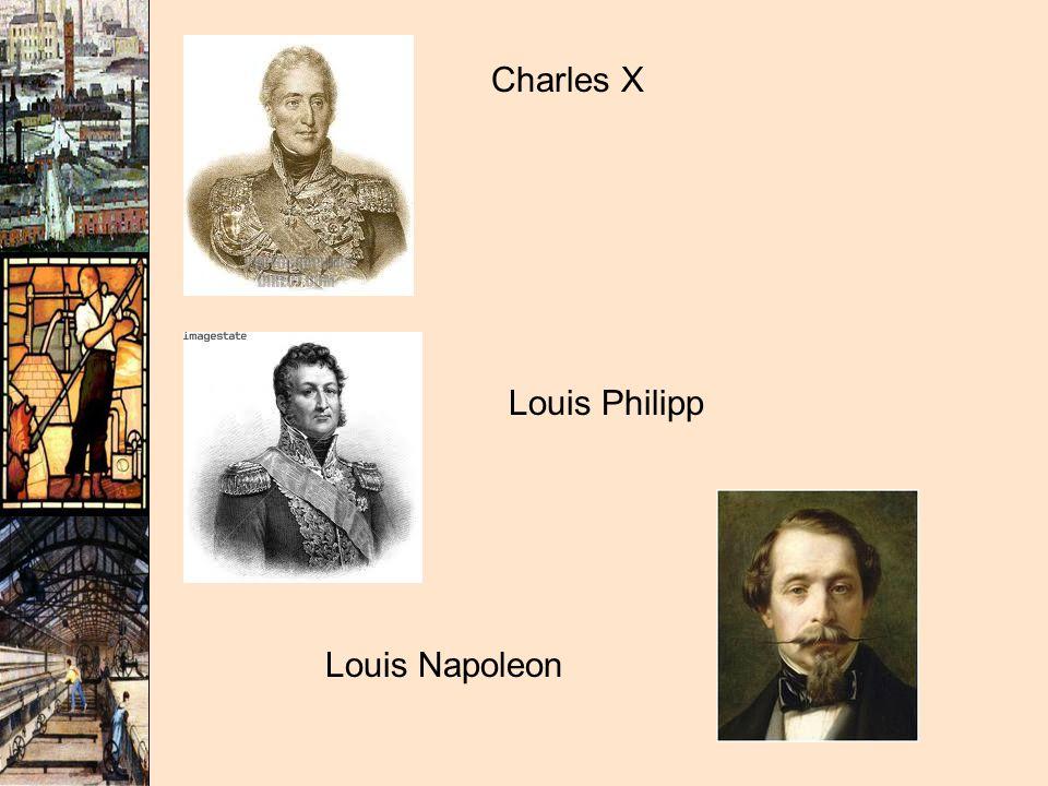 Charles X Louis Philipp Louis Napoleon