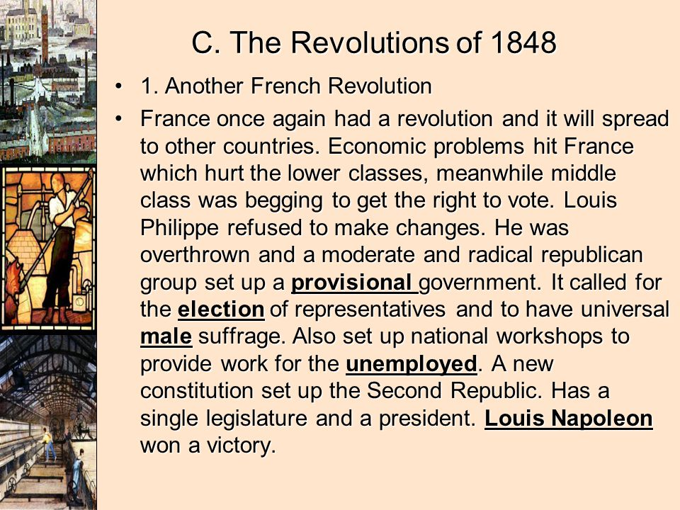 C. The Revolutions of 1848 1. Another French Revolution