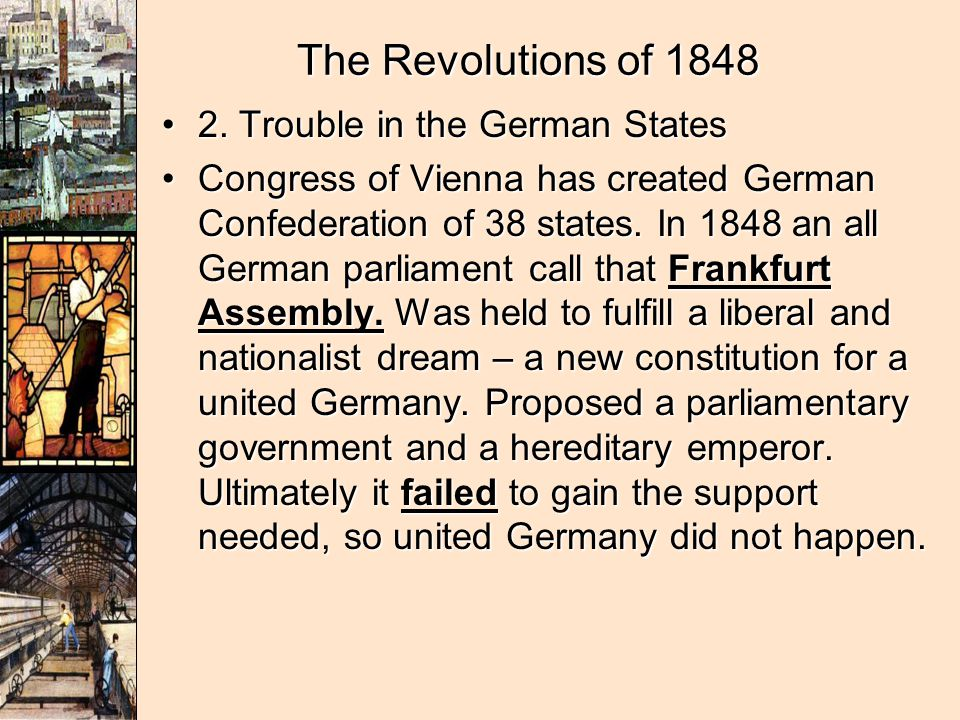 The Revolutions of 1848 2. Trouble in the German States