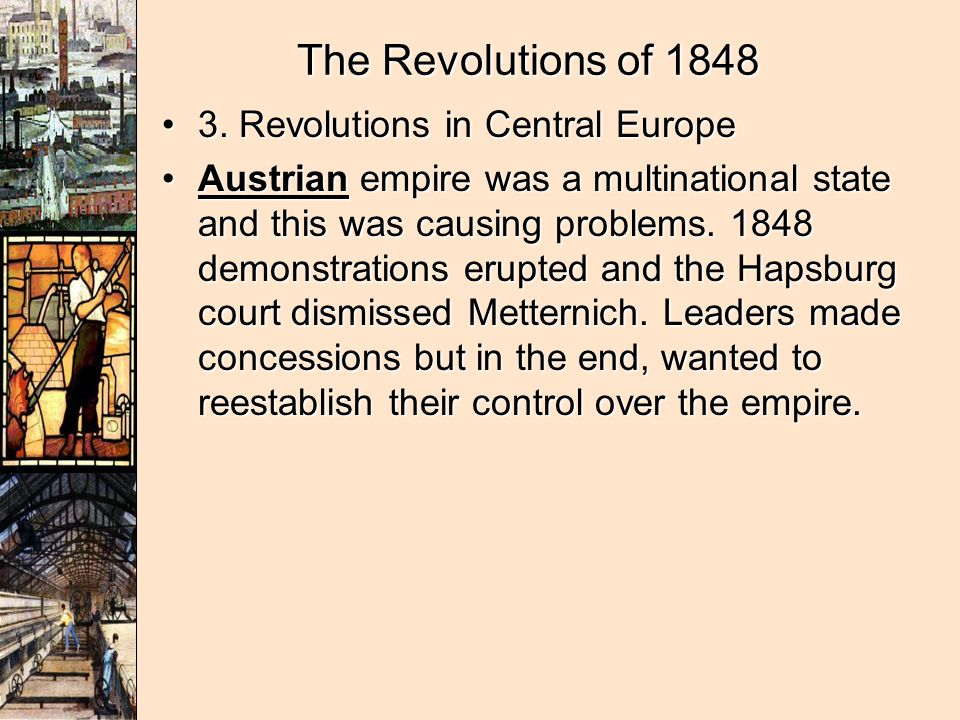 The Revolutions of 1848 3. Revolutions in Central Europe