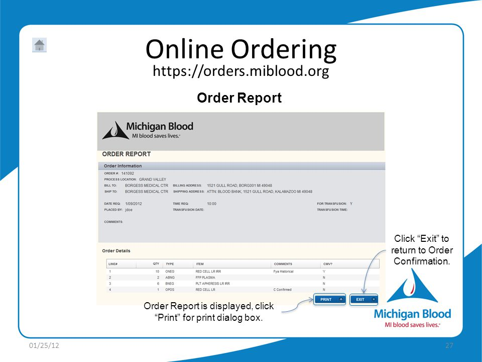 Order Report Click Exit to return to Order Confirmation.