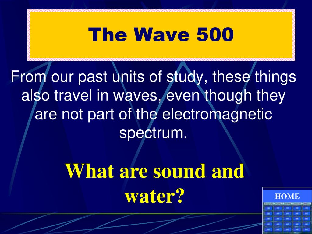 What are sound and water