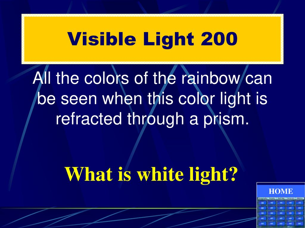 What is white light Visible Light 200