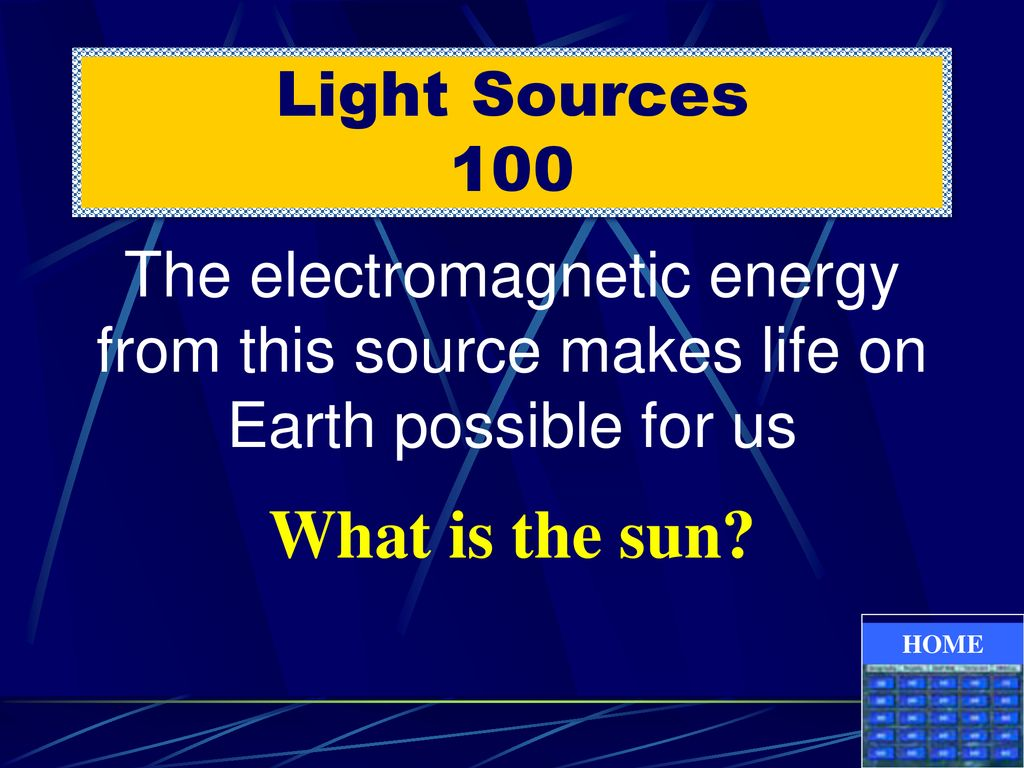 What is the sun Light Sources 100