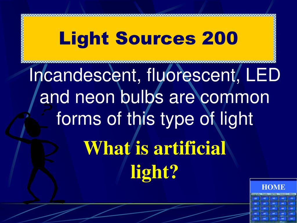 What is artificial light