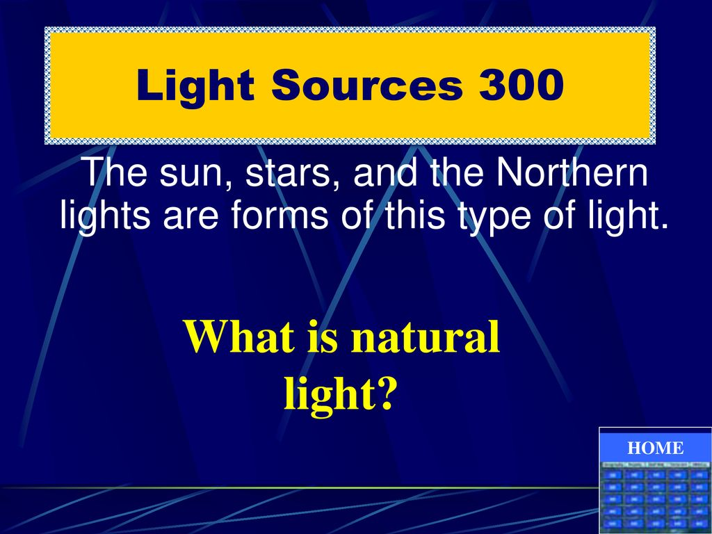 What is natural light Light Sources 300