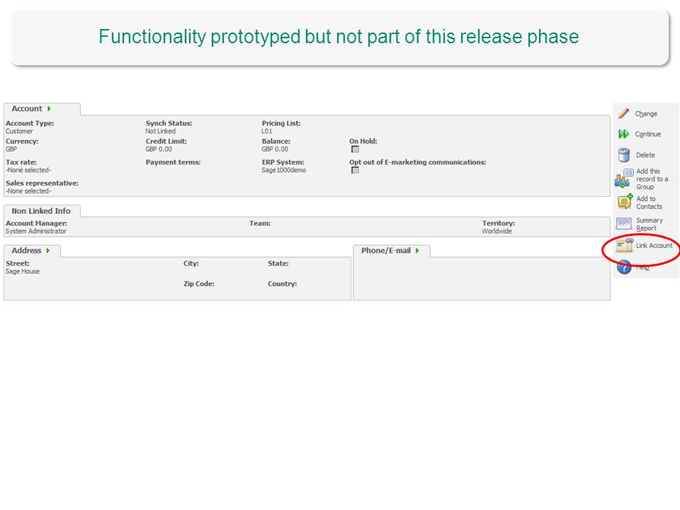 Functionality prototyped but not part of this release phase