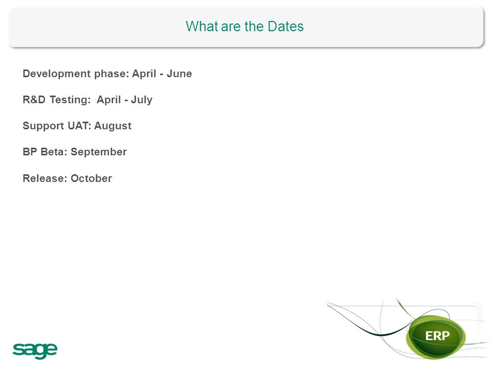 What are the Dates Development phase: April - June