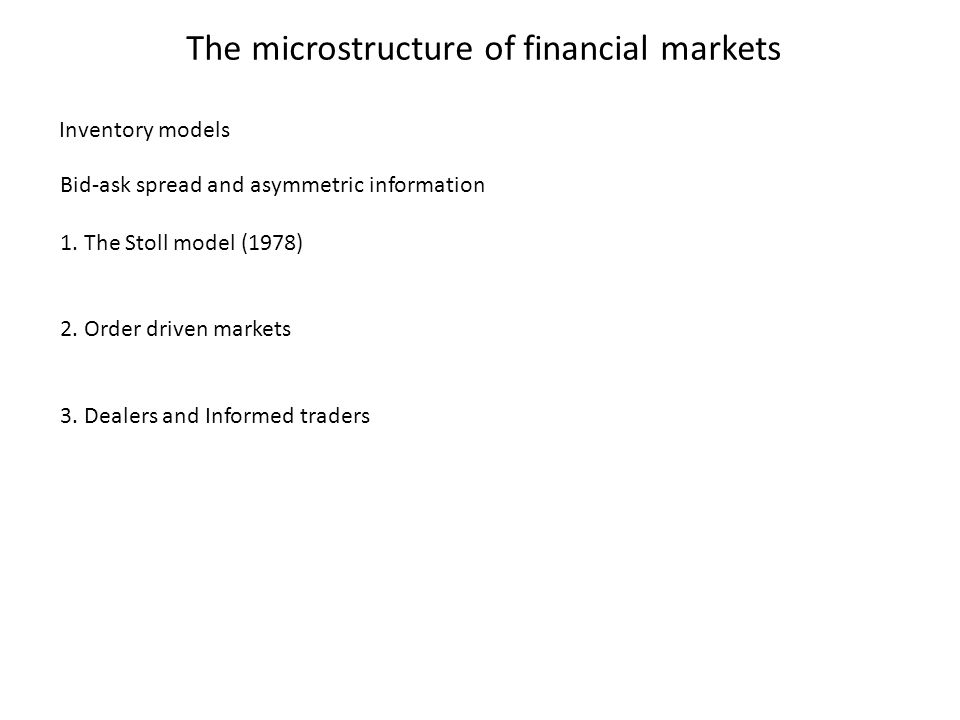 The microstructure of financial markets