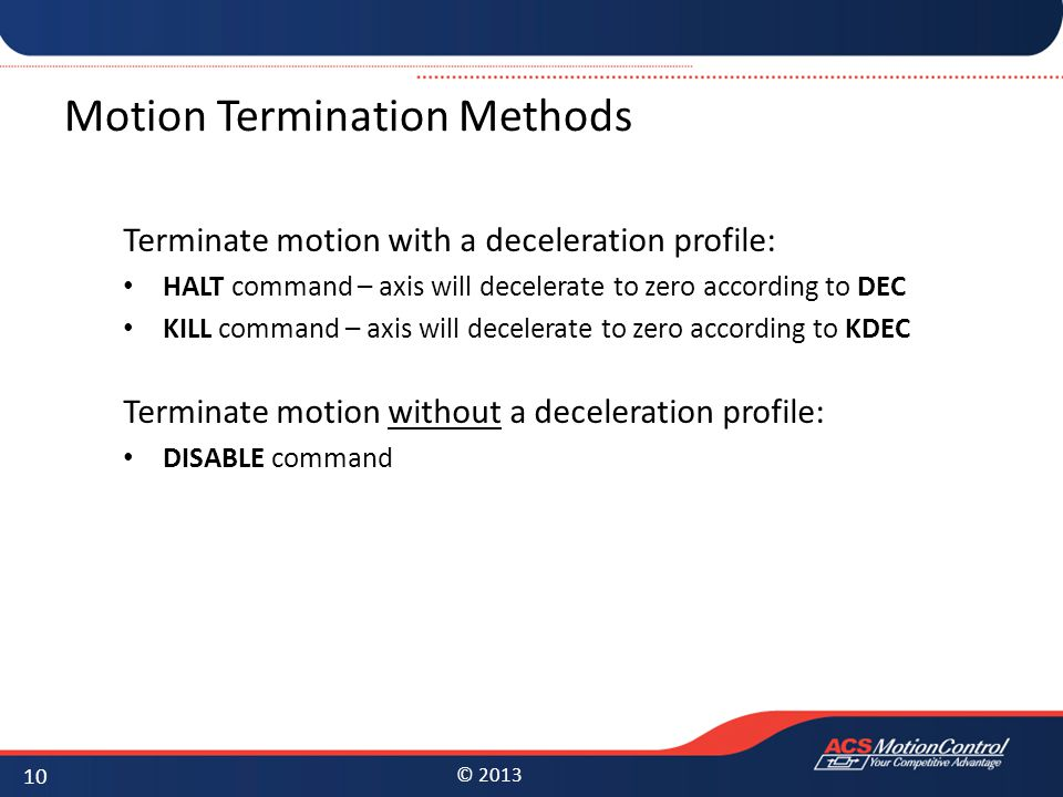 Motion Termination Methods