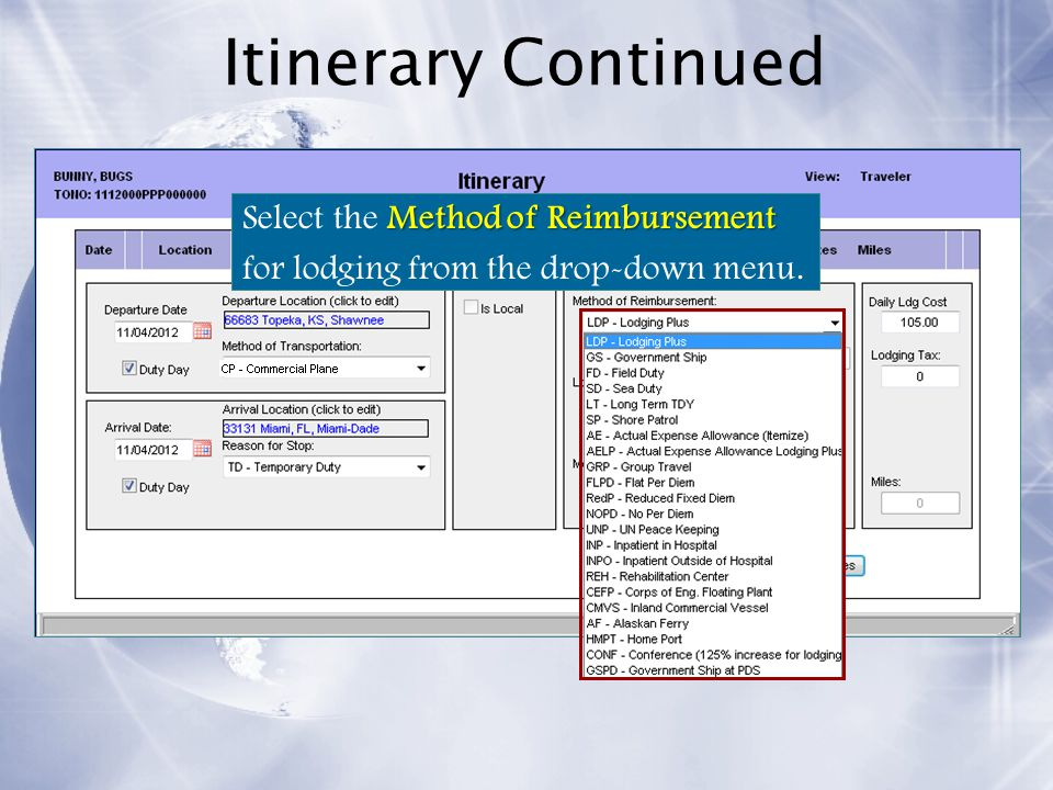 Itinerary Continued Select the Method of Reimbursement