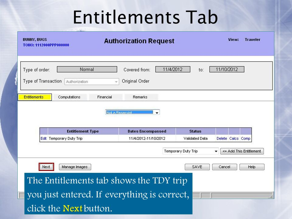 Entitlements Tab The Entitlements tab shows the TDY trip