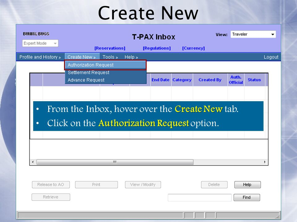 Create New From the Inbox, hover over the Create New tab.