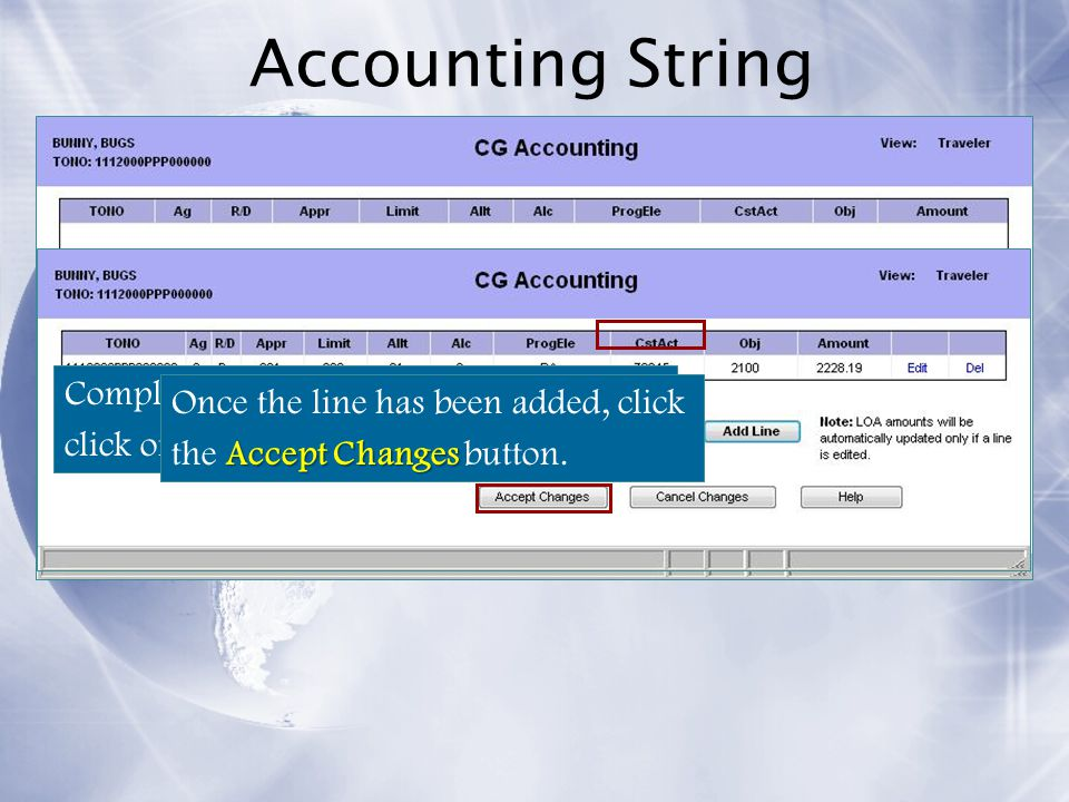 Accounting String Complete the Accounting String and then