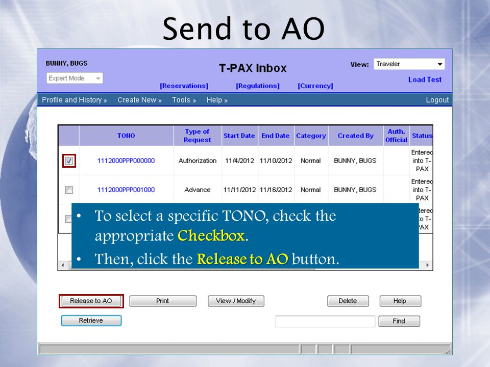 Send to AO To select a specific TONO, check the appropriate Checkbox.