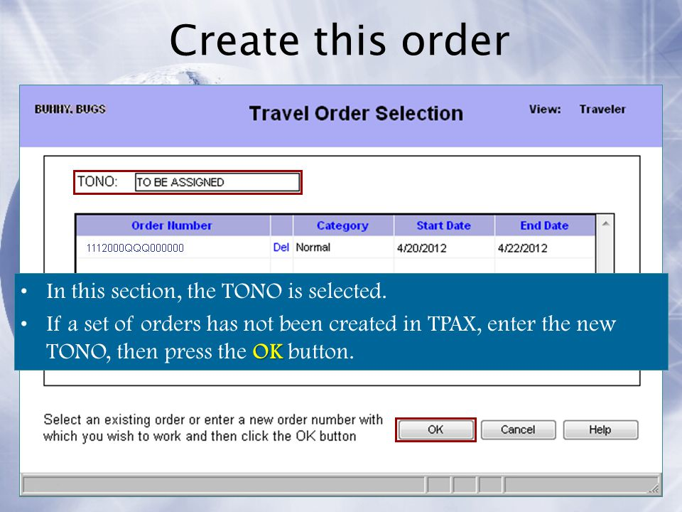 Create this order In this section, the TONO is selected.