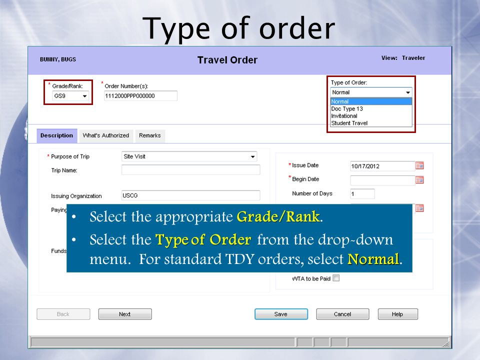 Type of order Select the appropriate Grade/Rank.