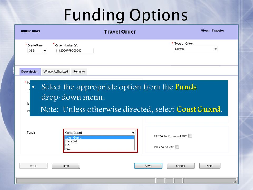 Funding Options Select the appropriate option from the Funds drop-down menu.