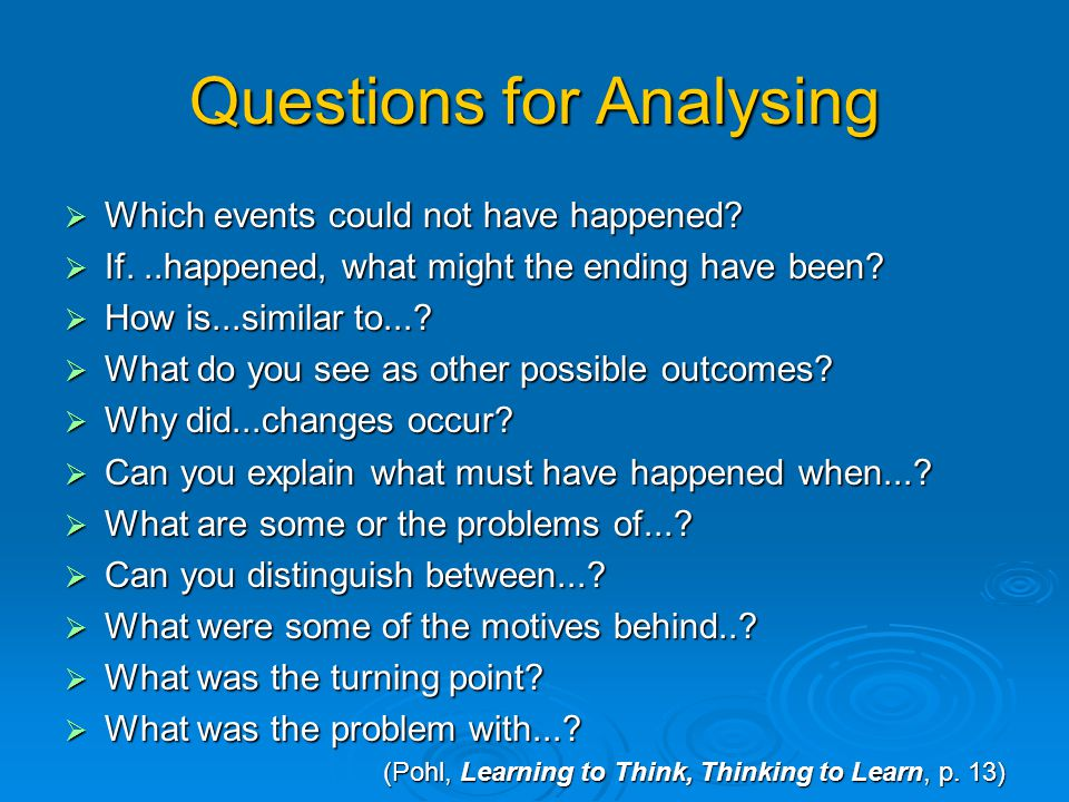 Questions for Analysing