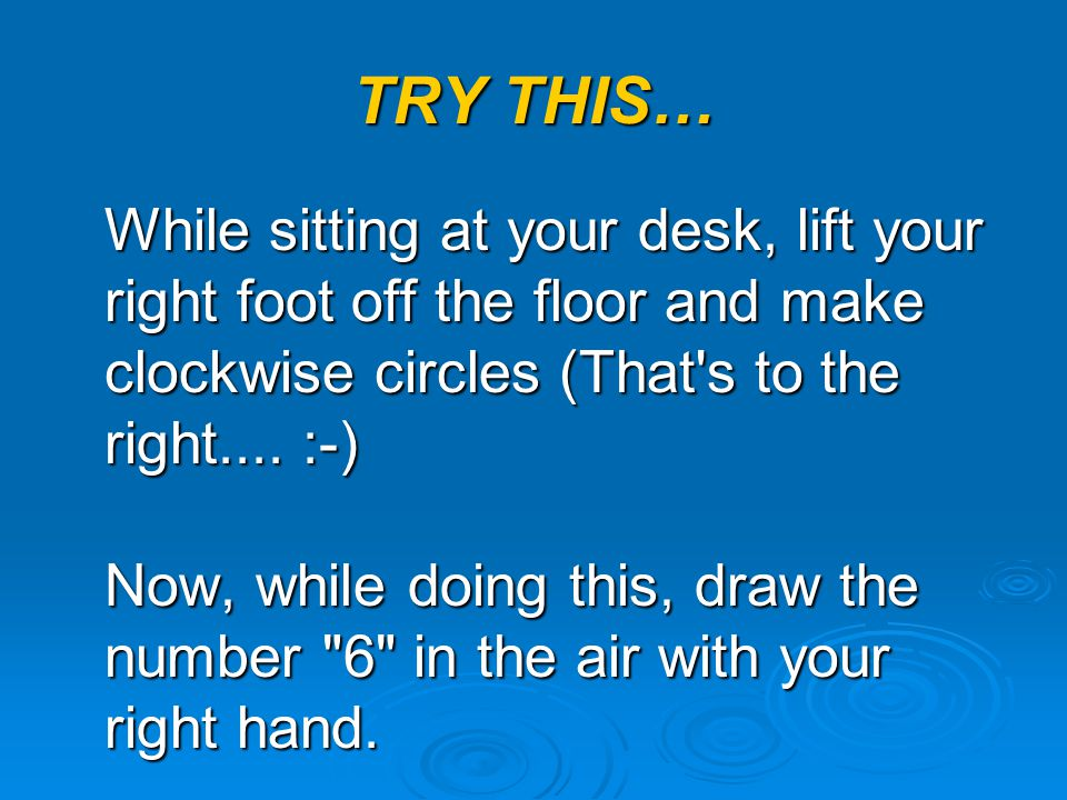 TRY THIS…