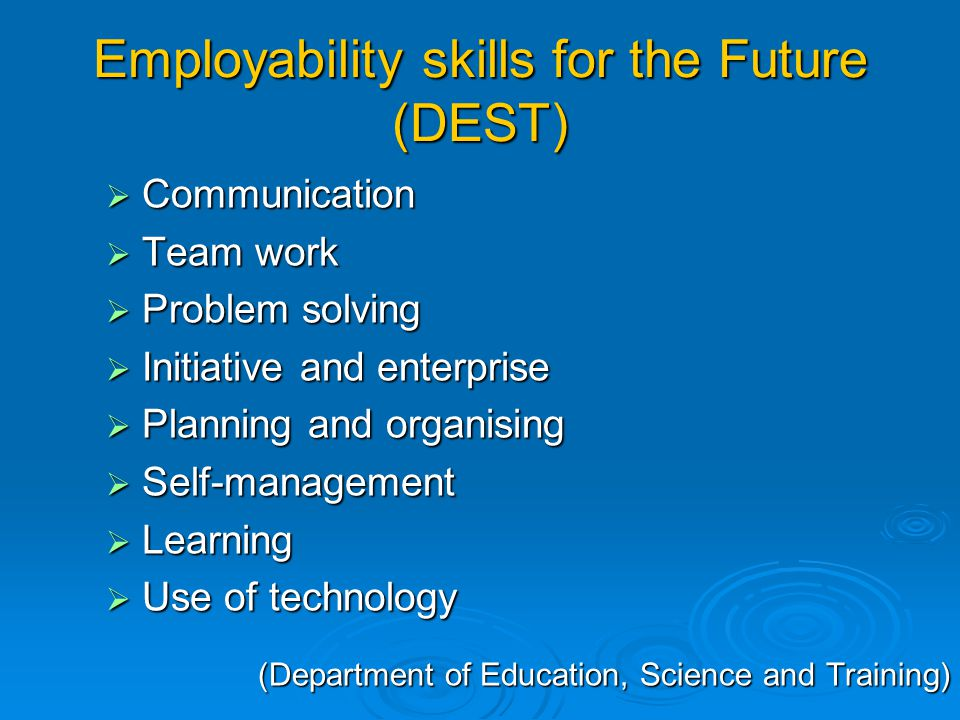 Employability skills for the Future (DEST)