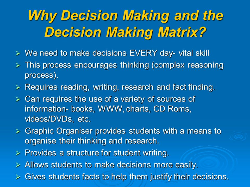 Why Decision Making and the Decision Making Matrix