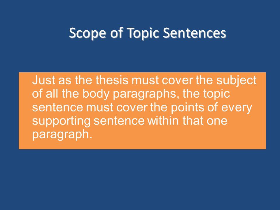 Scope of Topic Sentences