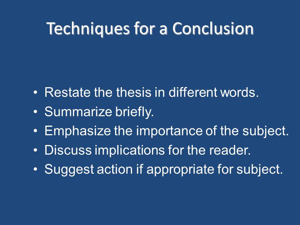 Techniques for a Conclusion