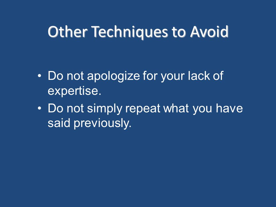 Other Techniques to Avoid
