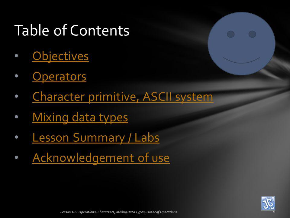 Table of Contents Objectives Operators