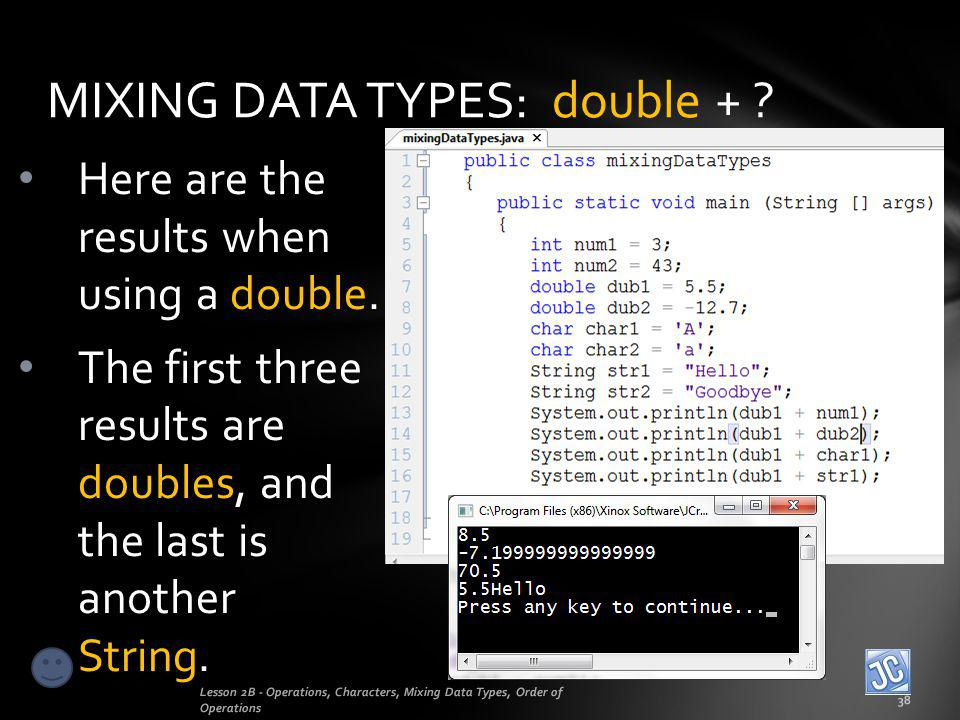 MIXING DATA TYPES: double +